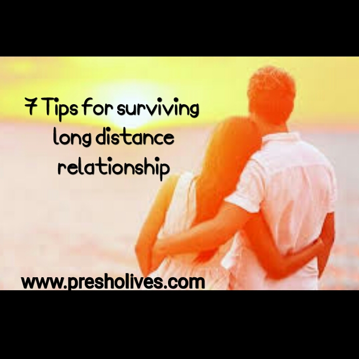 7 Tips for surviving long distance relationship